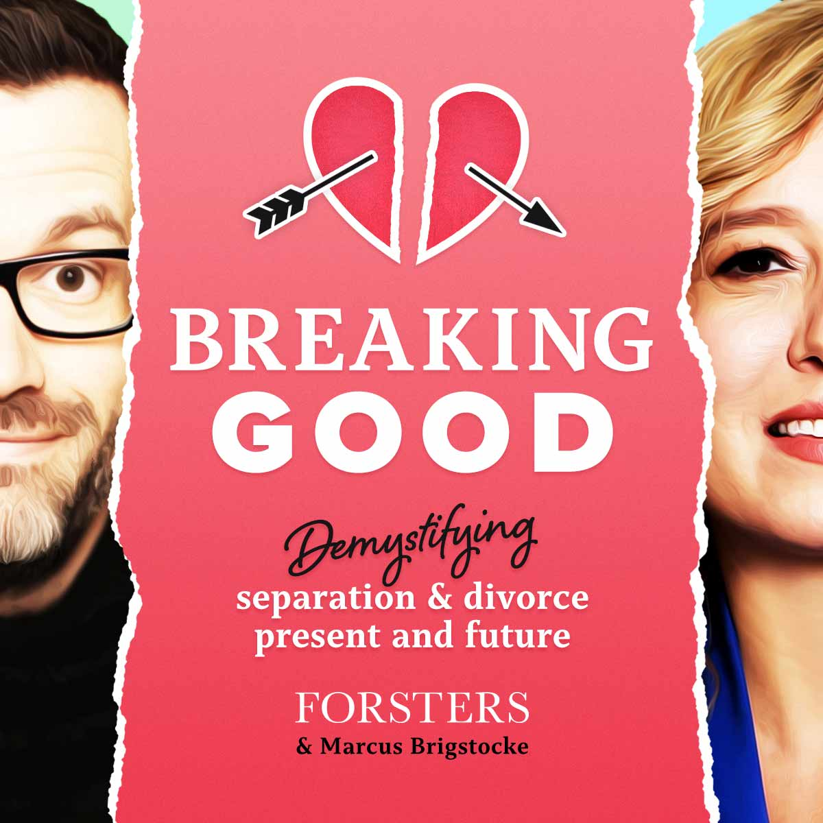 Breaking Good - Rethinking Separation and Divorce podcast graphic