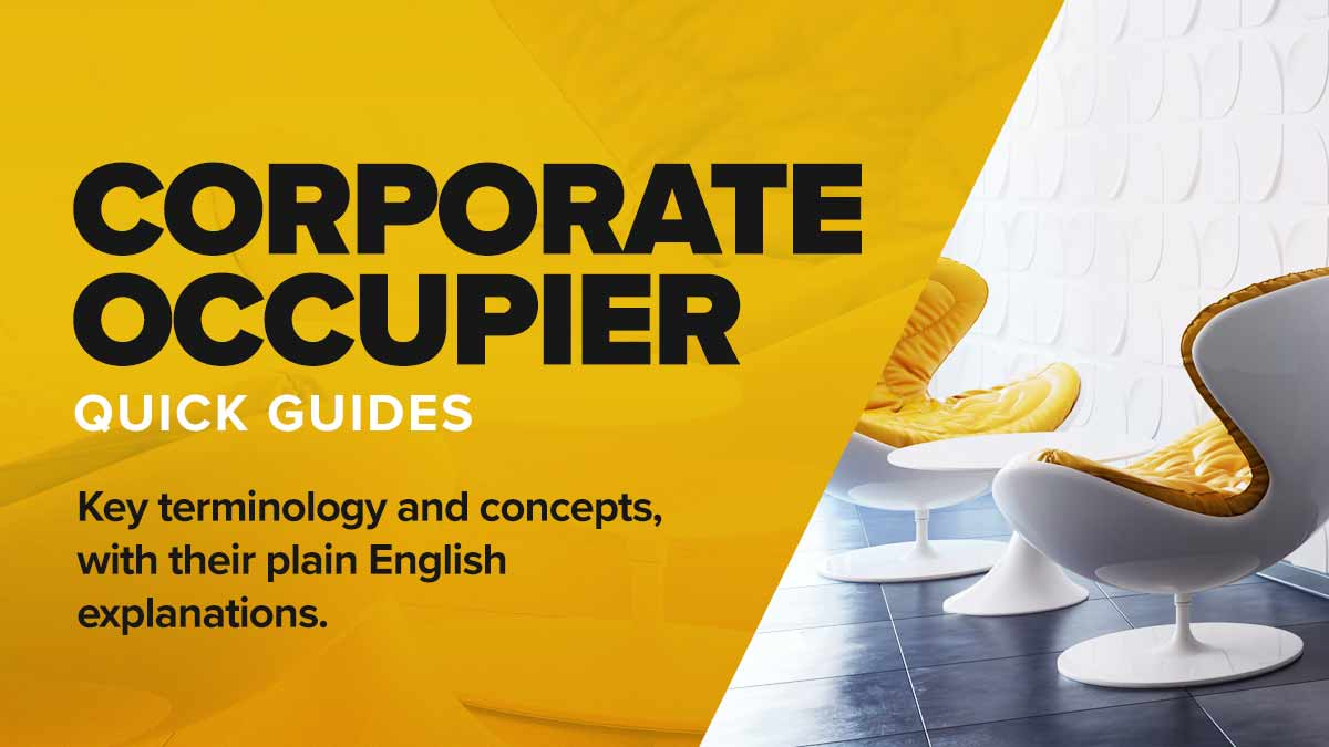 Quick Guides - Corporate Occupier
