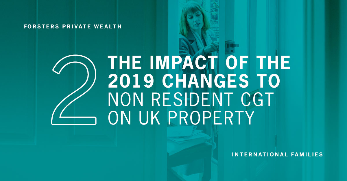 The impact of the 2019 changes to non resident CGT on UK property