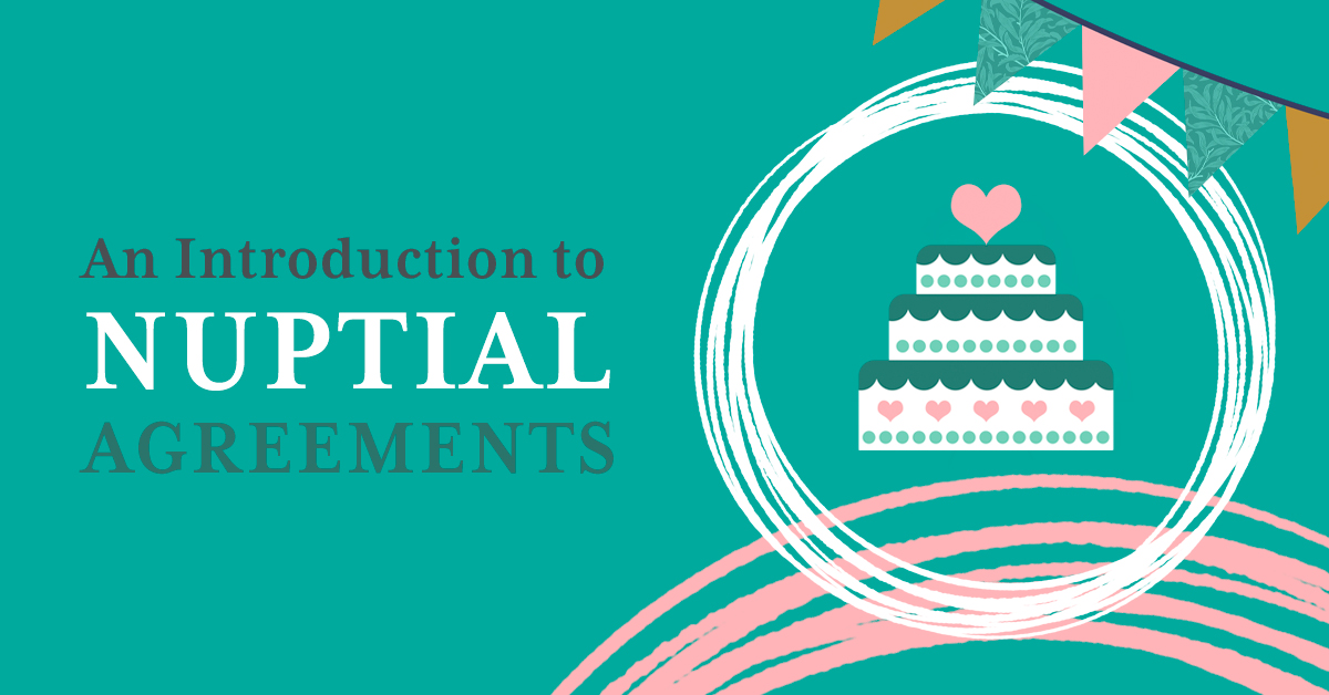 Nuptial Agreements - An introduction