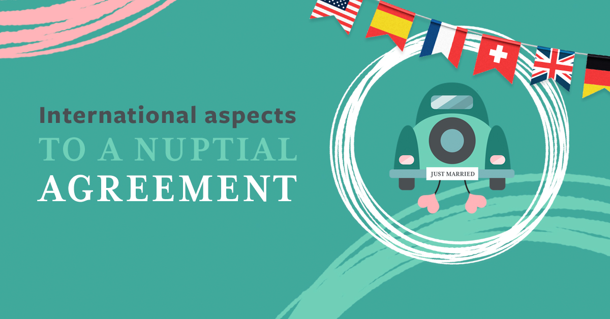 International aspects to a nuptial agreement