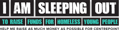 I am sleeping out to raise funds for homeless young people